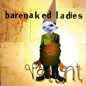 Stunt+Barenaked Ladies