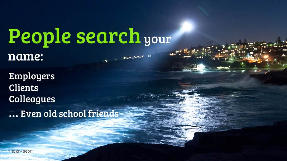 People search your name - optimise your name
